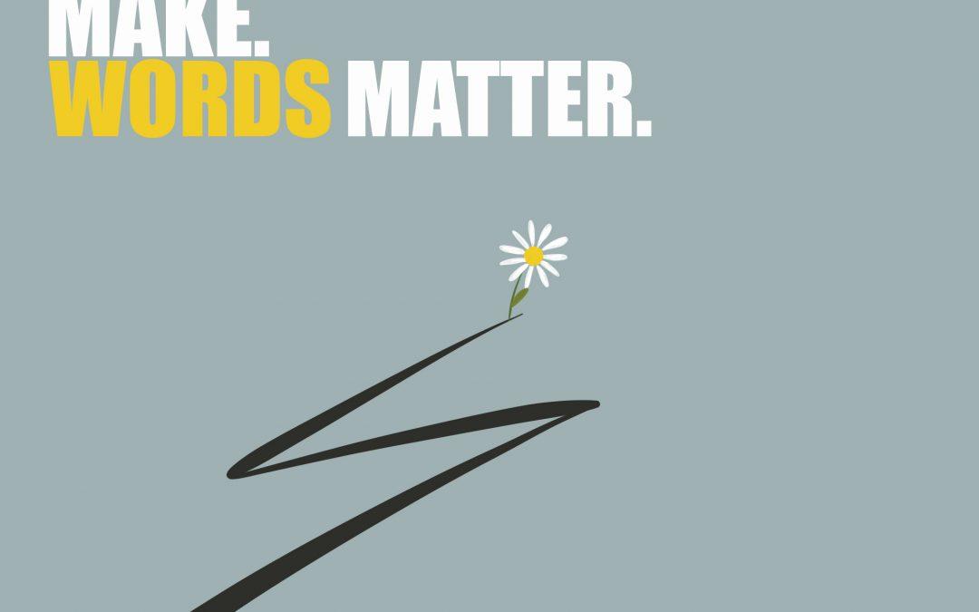 Make Words Matter